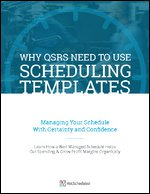 Why QSRs Need to Use Scheduling Templates