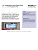 TMM and BrightSign Digitize the Flagship Stores of BUY PARIS DUTY FREE