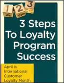 3 Steps To Loyalty Program Success