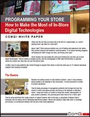 Programming Your Store: How to Make the Most of In-Store Digital Technologies