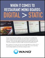 When it Comes to Restaurant Menu Boards: DIGITAL > STATIC