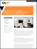 New Thinking, New Possibilities – Raising Customer Satisfaction and Brand Awareness through Digital Signage