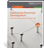 Optimizing Franchise Development: Old School Principles Meet New School Tools