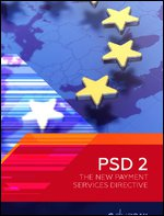 Preparing for PSD2: Exploring the Business and Technology Implications of the New Payment Services Directive