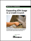Expanding ATM Usage in a Credit Crunch