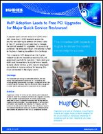 VoIP Adoption Leads to Free PCI Upgrades for Major Quick Service Restaurant