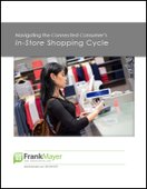 Navigating the Connected Consumer's In-Store Shopping Cycle