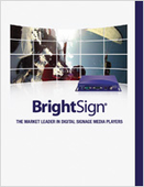 BrightSign: The Leader in Digital Signage Media Players