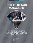 How to Retain Managers: Your Restaurant's