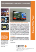Using Dynamic Information on Digital Signage to Engage Viewers