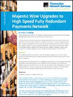 Case Study: Majestic Wine Upgrades to High Speed Fully Redundant Payments Network