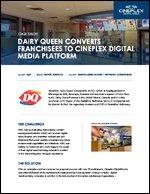 Dairy Queen Converts Franchisees to Cineplex Digital Media Platform