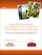 Responsible Restaurants: How Operators Can Leverage True Sustainability to Their Advantage