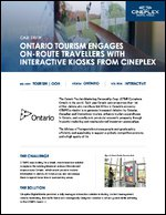 Ontario Tourism Engages On-Route Travelers with Interactive Kiosks from Cineplex