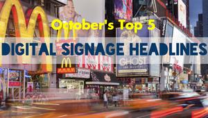 The DST Top 5: October's top digital signage headlines