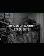 Reimagining the In-Store Experience