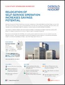 Relocation of Self-Service Operation Increases Savings Potential