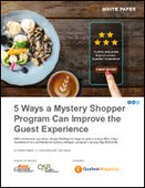 5 Ways a Mystery Shopper Program Can Improve the Guest Experience
