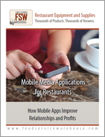 Mobile Media Applications for Restaurants: How Mobile Apps Improve Relationships and Profits