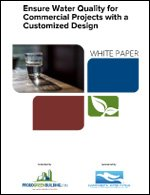 Ensure Water Quality for Commercial Projects with a Customized Design
