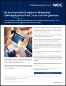 Do You Know What Corporate Collaboration Users Really Want? Find Out in Just Five Questions