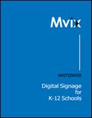 Digital Signage for K-12 Schools