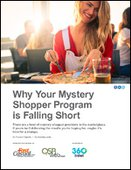 Why Your Mystery Shopper Program is Falling Short