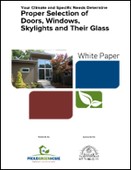 Your Climate and Specific Needs Determine Proper Selection of Doors, Windows, Skylights and Their Glass
