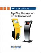 Top Five Mistakes of Kiosk Deployment