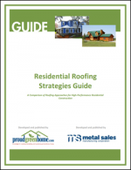 Residential Roofing Strategies Guide: A Comparison of Roofing Approaches for High-Performance Residential Construction