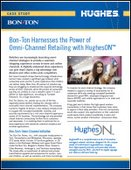 Bon-Ton Harnesses the Power of Omni-Channel Retailing with HughesON