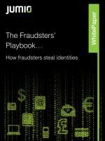 The Fraudsters' Playbook...How fraudsters ' steal identities