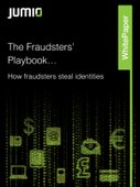 The Fraudsters' Playbook...How fraudsters ' steal identities