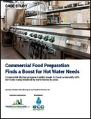 Commercial Food Preparation Finds a Boost for Hot Water Needs
