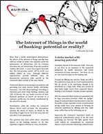The Internet of Things in the world of banking: potential or reality?
