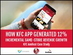 How KFC App Generated 12% Incremental Same-Store Revenue Growth