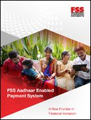 FSS Aadhaar Enabled Payment System