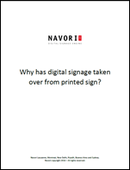 Why has digital signage taken over from printed sign? | Navori Labs Digital Signage Engine