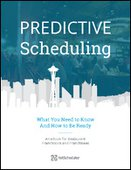 Predictive Scheduling: What You Need to Know and How to Be Ready
