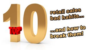 Top 10 sales bad habits (and how to break them)