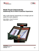 Multi-Touch Interactivity: Redefining the In-Store Customer Experience