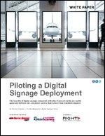 Piloting a Digital Signage Deployment