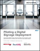 Piloting a Digital Signage Deployment