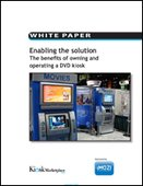 Enabling the solution: The benefits of owning and operating a DVD kiosk