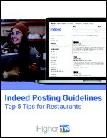 Indeed Posting Guidelines: Top 5 Tips for Restaurants