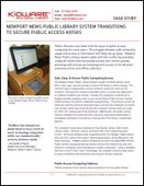 Kioware Case Study: Newport News Public Library System Transitions to Secure Public Access Kiosks