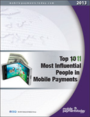 Top 11 Most Influential People in Mobile Payments (2013)