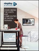 Overcoming the Costs and Complexities of Digital Signage