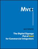 The Digital Signage Pot of Gold for Commercial Integrators