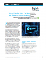 Keep Kiosks Safe, Online with Remote Monitoring